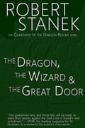The Dragon, the Wizard & the Great Door (Book #1 in Guardians of the Dragon Realms) 66dbff2c-c6d5-4d00-8239-03aba28d088e