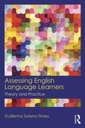 Assessing English Language Learners Theory and Practice