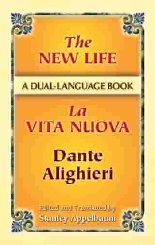 The New Life/La Vita Nuova