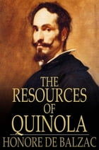 The Resources of Quinola by Honore de Balzac