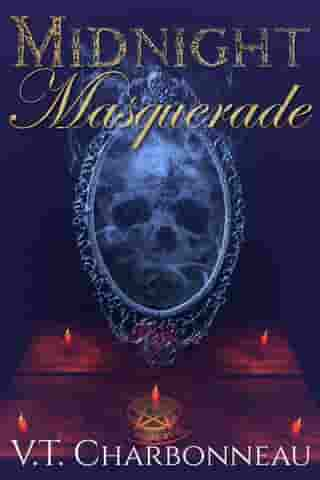 Midnight Masquerade by V.T. Charbonneau