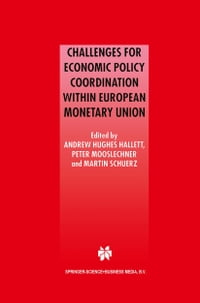 Challenges for Economic Policy Coordination within European Monetary Union