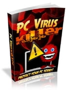PC Virus Killer by Anonymous