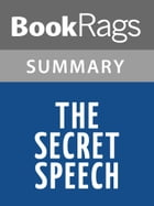 The Secret Speech by Tom Rob Smith Summary & Study Guide by BookRags