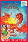 Power of the Fire Dragon: A Branches Book (Dragon Masters #4) Cover Image