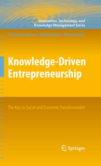 Knowledge-Driven Entrepreneurship: The Key to Social and Economic Transformation