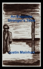 An Exquisite Stranger's Tales by Justin Mainhart