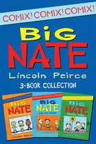 Big Nate Comics 3-Book Collection: What Could Possibly Go Wrong?, Here Goes Nothing, Genius Mode by Lincoln Peirce