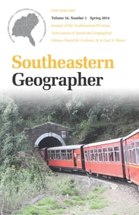 Southeastern Geographer: Spring 2014 Issue