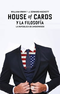 House of cards y la filosofía: La República de Underwood