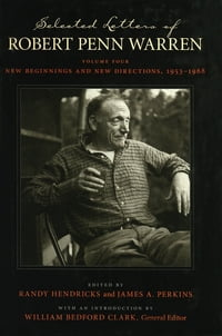 Selected Letters of Robert Penn Warren: New Beginnings and New Directions, 1953--1968