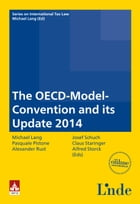The OECD-Model-Convention and its Update 2014: Schriftenreihe IStR Band 90 by Michael Lang
