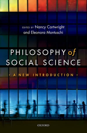 Philosophy of Social Science A New Introduction