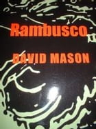 Rambusco by David Mason