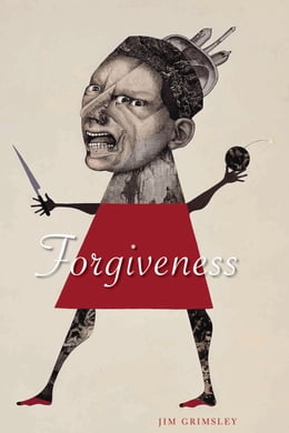 Book Forgiveness by Jim Grimsley