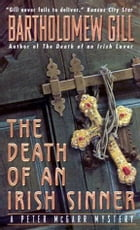 The Death of an Irish Sinner: A Peter McGarr Mystery by Bartholomew Gill