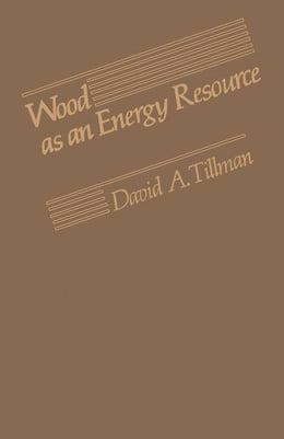Book Wood as an Energy Resource by Tillman, David A.