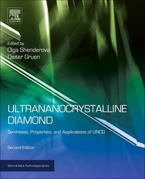 Ultrananocrystalline Diamond Synthesis,  Properties and Applications