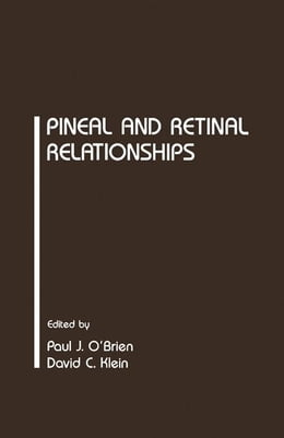 Book Pineal and Retinal Relationships by O'Brien, Paul