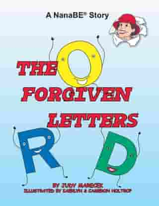 The Forgiven Letters: A Nanabe Story