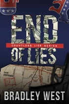 End of Lies by Bradley West