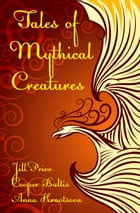 Tales of Mythical Creatures: A collection of stories for English Language Learners: (A Hippo Graded Reader) by Jill Prior