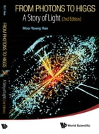 From Photons to Higgs: A Story of Light by Moo-Young Han