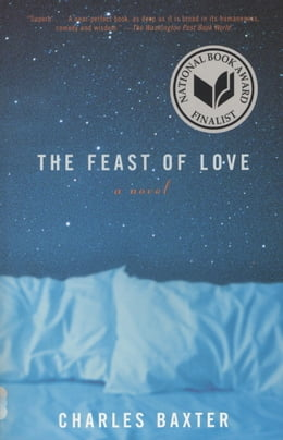 Book The Feast of Love by Charles Baxter