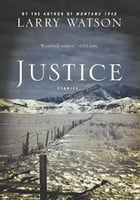Justice: Stories by Larry Watson