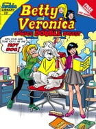Betty & Veronica Comics Double Digest #231 by Archie Superstars