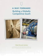 A Way Forward: Building a Globally Competitive South