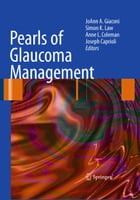 Pearls of Glaucoma Management by JoAnn A. Giaconi