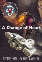 A Change of Heart by Stephen A. Benjamin