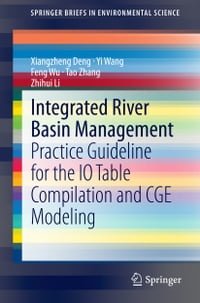 Integrated River Basin Management: Practice Guideline for the IO Table Compilation and CGE Modeling