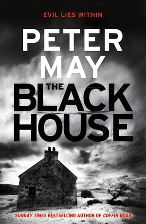 The Blackhouse Book One of the Lewis Trilogy