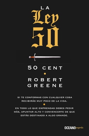 La ley 50 de Robert Greene
