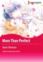 MORE THAN PERFECT: Harlequin Comics by Day Leclaire