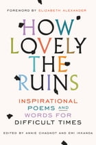 How Lovely the Ruins Cover Image