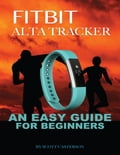 Fitbit Alta Tracker: An Easy Guide for Beginners Deal