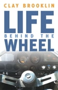 Life behind the Wheel c78f620d-26ae-4881-876b-223dcc3efa4e