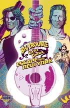 Big Trouble in Little China/Escape from New York #5 by Greg Pak