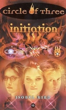 Book Circle of Three #15: Initiation by Isobel Bird
