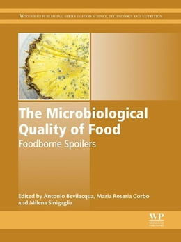 Book The Microbiological Quality of Food: Foodborne Spoilers by Antonio Bevilacqua