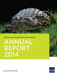 Office of Anticorruption and Integrity: Annual Report 2014