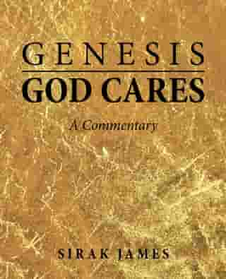 Genesis God Cares: A Commentary