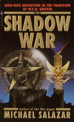 Book The Shadow War by Michael Salazar