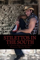 Stilettos in the South by Glenna West