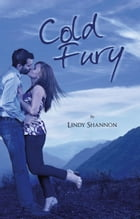Cold Fury by Lindy Shannon