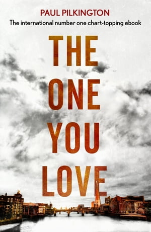 The One You Love Emma Holden Romantic Suspense Mystery Trilogy: Book One