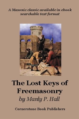 Book The Lost Keys of Freemasonry by Hall, Manly, P.